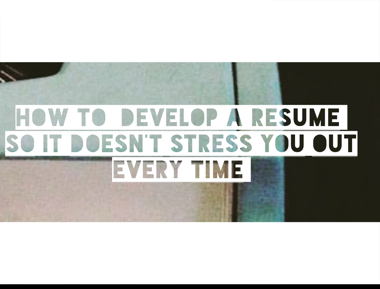 how to develop a resume