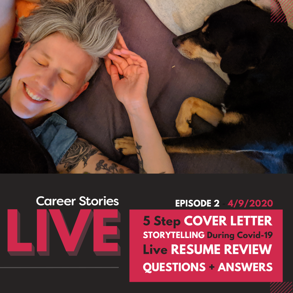 career stories live writing effective cover letters live resume reviews Galit Ariel storytelling during COVID 19