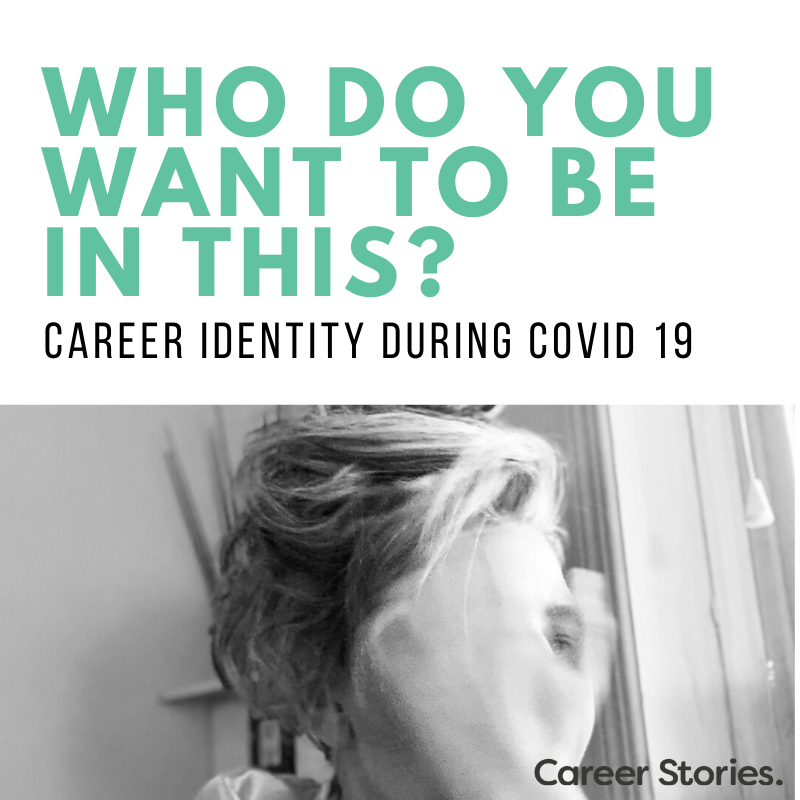 career identity and transition during covid 19
